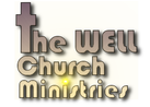 The Well Church Ministries